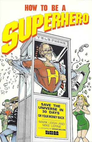 How to Be a Superhero (Literature) - TV Tropes