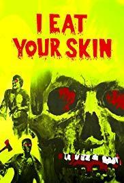 https://static.tvtropes.org/pmwiki/pub/images/i_eat_your_skin.jpg