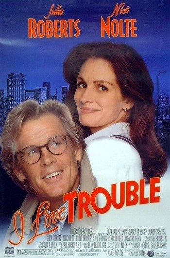 https://static.tvtropes.org/pmwiki/pub/images/i_love_trouble.jpg