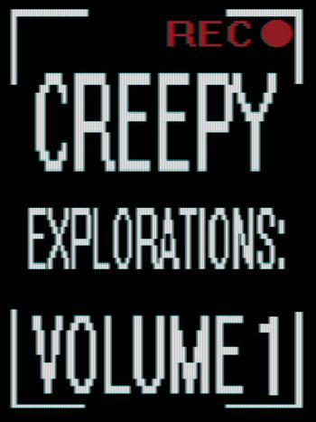 Creepy Explorations (Fanfic) - TV Tropes