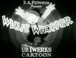 Willie Whopper (Western Animation) - TV Tropes