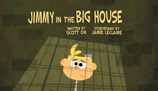 https://static.tvtropes.org/pmwiki/pub/images/jimmy_in_the_big_house_title_card.png