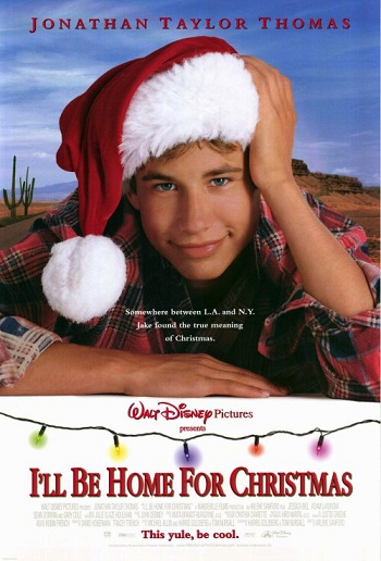 ill be home for christmas film tv tropes - I Ll Be Home For Christmas Film