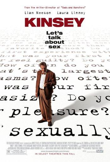 http://static.tvtropes.org/pmwiki/pub/images/kinsey_2004_film_poster.jpg
