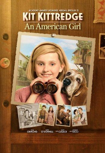 Kit Kittredge: An American Girl (Film) - TV Tropes