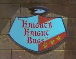 https://static.tvtropes.org/pmwiki/pub/images/knightyknightbugs.jpg