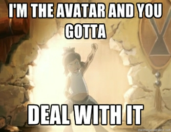 http://static.tvtropes.org/pmwiki/pub/images/korra-deal-with-it-001_1267.png