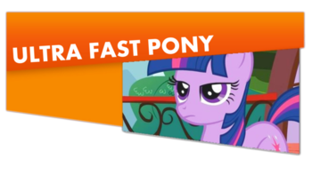 https://static.tvtropes.org/pmwiki/pub/images/largeultrafastpony.png