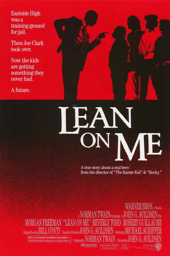 http://static.tvtropes.org/pmwiki/pub/images/lean_on_me_movie_poster_1989_1020248173.jpg