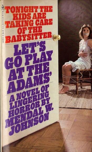 https://static.tvtropes.org/pmwiki/pub/images/lets_go_play_at_the_adams_by_mendal_johnson_1980_bantam_pbk.jpg