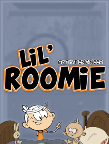 Lil Roomie (Fanfic) - TV Tropes