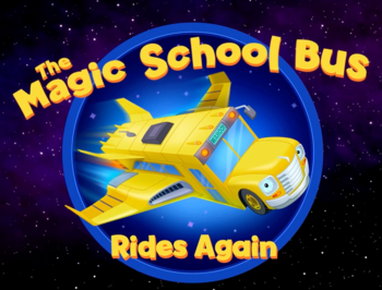 https://static.tvtropes.org/pmwiki/pub/images/magic_school_bus_rides_again.png