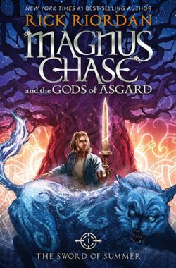Magnus Chase and the Gods of Asgard (Literature) - TV Tropes