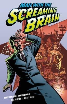 https://static.tvtropes.org/pmwiki/pub/images/man-with-the-screaming-brain.jpg