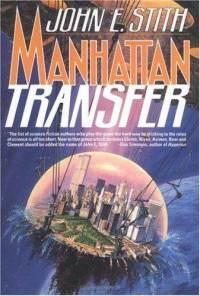 https://static.tvtropes.org/pmwiki/pub/images/manhattan-transfer-john-e-stith-hardcover-cover-art_1665.jpg