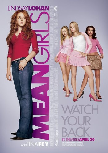 http://static.tvtropes.org/pmwiki/pub/images/mean_girls_poster.jpg