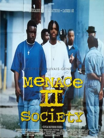 https://static.tvtropes.org/pmwiki/pub/images/menace_ii_society_original_movie_poster_47x63_in_1993_hugues_brothers_tyrin_turner.jpg