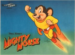 http://static.tvtropes.org/pmwiki/pub/images/mighty_mouse_b_6843_2173.jpg