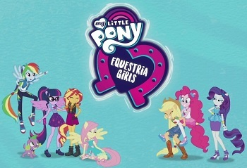 My Little Pony: Equestria Girls provides examples of: