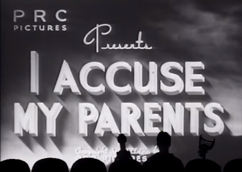 http://static.tvtropes.org/pmwiki/pub/images/mst3k_i_accuse_my_parents.png