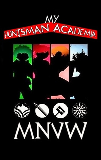My Huntsman Academia (Fanfic) - TV Tropes