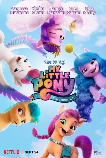 https://static.tvtropes.org/pmwiki/pub/images/my_little_pony_new_generation_netflix_poster.jpg