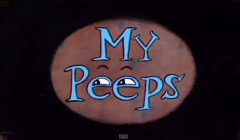 https://static.tvtropes.org/pmwiki/pub/images/my_peeps_title_card.png