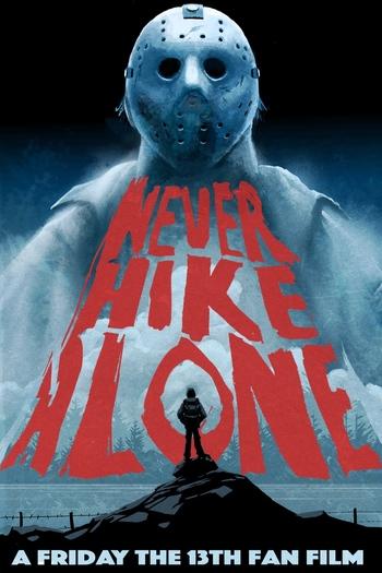 https://static.tvtropes.org/pmwiki/pub/images/never_hike_alone.jpg