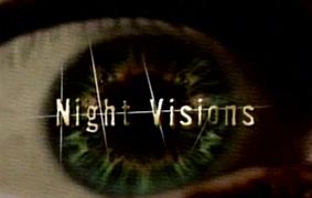 http://static.tvtropes.org/pmwiki/pub/images/night_visions.jpg