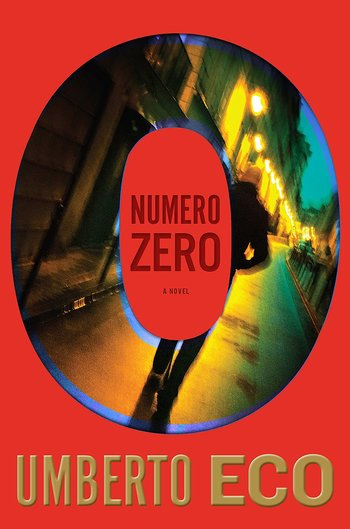 https://static.tvtropes.org/pmwiki/pub/images/numero_zero_by_umberto_eco___book_cover.jpg