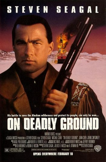 http://static.tvtropes.org/pmwiki/pub/images/on_deadly_ground.jpg