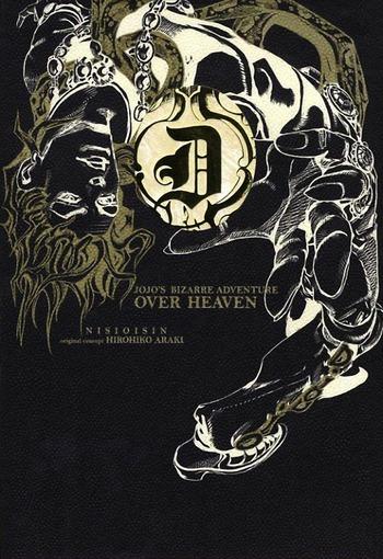 JoJo's Bizarre Adventure: Over Heaven (Light Novel) - TV Tropes