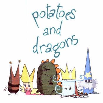 https://static.tvtropes.org/pmwiki/pub/images/potatoes_and_dragons.jpg