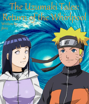 The Uzumaki Tales: Return Of The Whirlpool (Fanfic) - TV Tropes