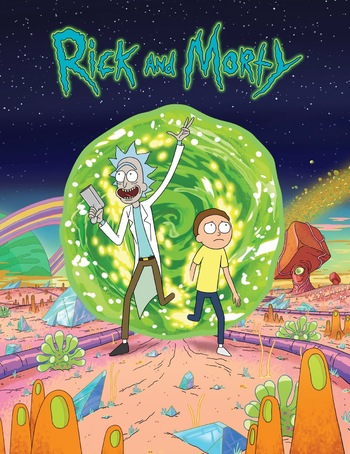 9da52c31d Rick and Morty (Western Animation) - TV Tropes