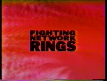https://static.tvtropes.org/pmwiki/pub/images/rings_fighting_network_1.JPG
