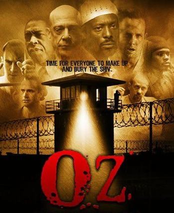 Oz (Series) - TV Tropes