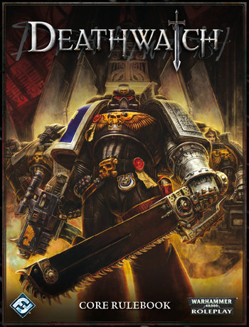 Deathwatch Tabletop Game Tv Tropes