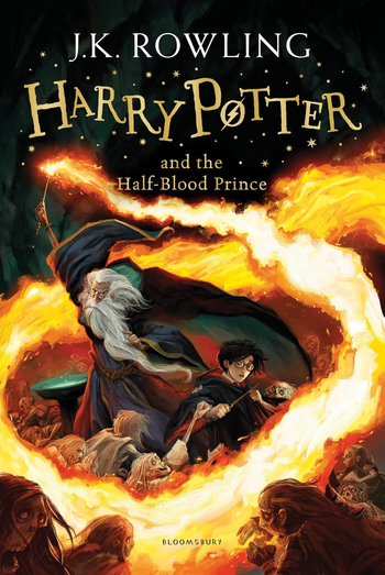 Harry Potter and the Half-Blood Prince (Literature) - TV Tropes