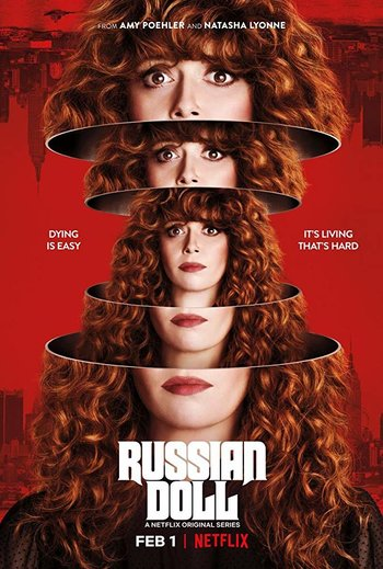 Russian Doll (Series) - TV Tropes