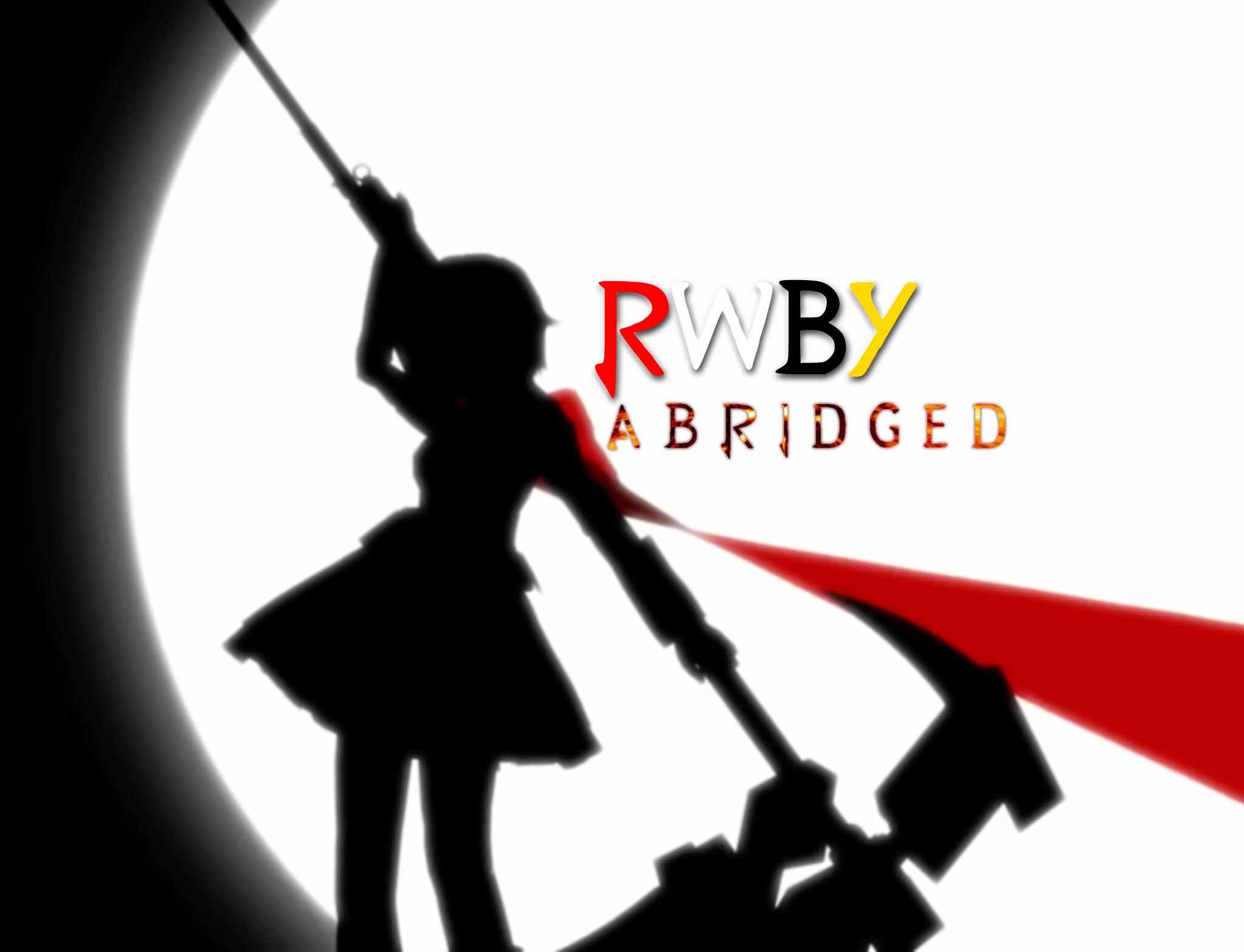 RWBY: The Abridged Series (Web Video) - TV Tropes