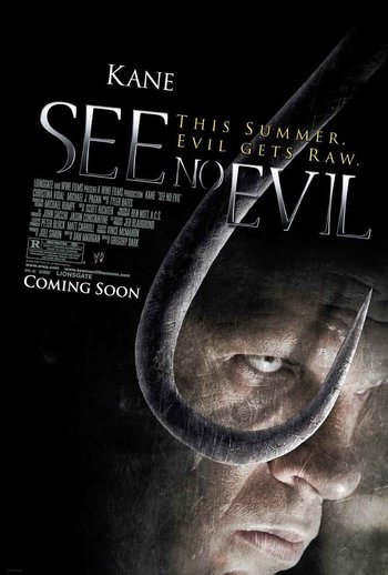 http://static.tvtropes.org/pmwiki/pub/images/see_no_evil_2006_movie_poster.jpg
