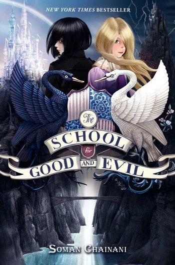 Literature The School For Good And Evil