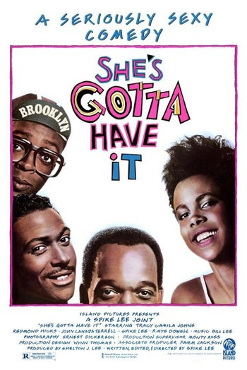 https://static.tvtropes.org/pmwiki/pub/images/shes_gotta_have_it_1986_movie_poster.jpeg