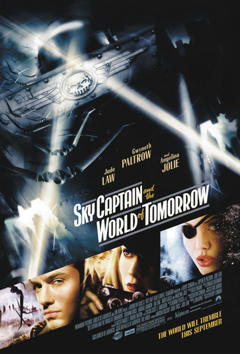 http://static.tvtropes.org/pmwiki/pub/images/sky_captain_and_the_world_of_tomorrow_movie_poster.jpg