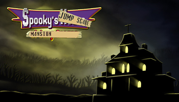 Spooky's Jump Scare Mansion (Video Game) - TV Tropes