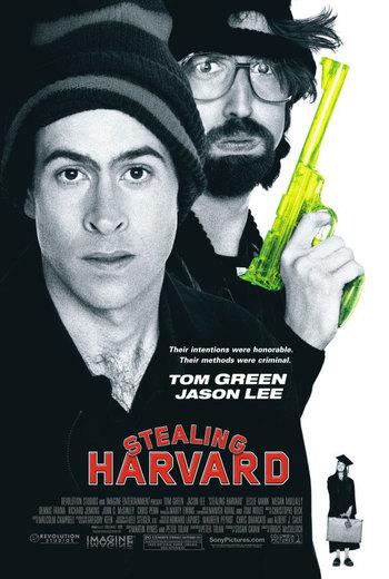 http://static.tvtropes.org/pmwiki/pub/images/stealing_harvard_2002_poster.jpg