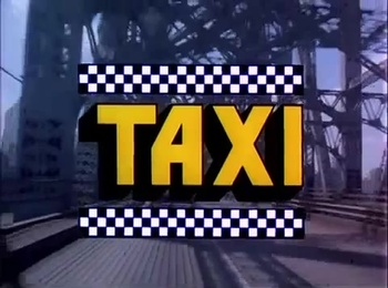 https://static.tvtropes.org/pmwiki/pub/images/taxititlecard.jpg