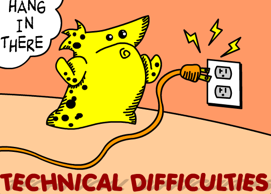 http://static.tvtropes.org/pmwiki/pub/images/technicaldifficulties.png