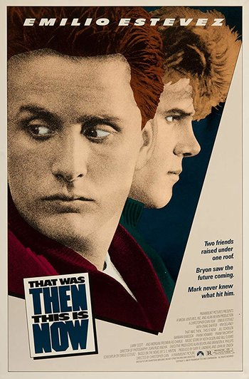 https://static.tvtropes.org/pmwiki/pub/images/that_was_then_this_is_now_1985_movie_poster.jpg
